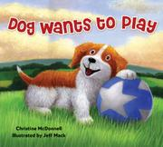 Book Cover for DOG WANTS TO PLAY