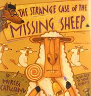 THE STRANGE CASE OF THE MISSING SHEEP by Mircea Catusanu
