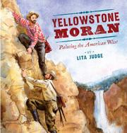 YELLOWSTONE MORAN by Lita Judge