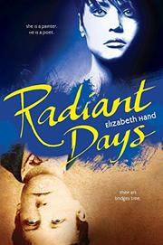 RADIANT DAYS by Elizabeth Hand