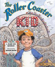 THE ROLLER COASTER KID by Mary Ann Rodman