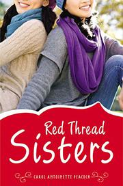 RED THREAD SISTERS by Carol Antoinette Peacock