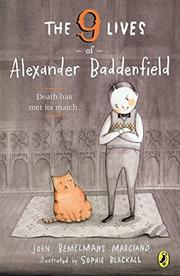 THE 9 LIVES OF ALEXANDER BADDENFIELD by John Bemelmans Marciano