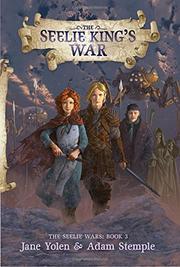 THE SEELIE KING'S WAR by Jane Yolen