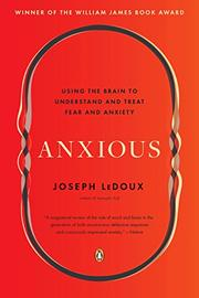 ANXIOUS by Joseph LeDoux