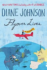 FLYOVER LIVES by Diane Johnson