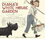 DIANA'S WHITE HOUSE GARDEN by Elisa Carbone