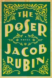THE POSER by Jacob Rubin