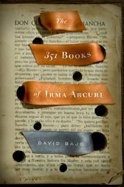 THE 351 BOOKS OF IRMA ARCURI by David Bajo