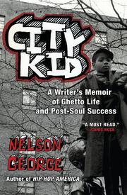 CITY KID by Nelson George