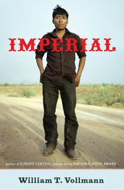 IMPERIAL by William T. Vollmann
