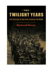 THE TWILIGHT YEARS by Richard Overy