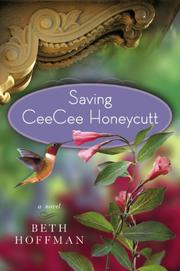 SAVING CEECEE HONEYCUTT by Beth Hoffman