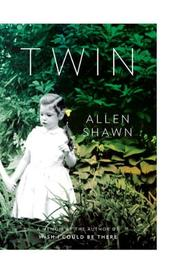 TWIN by Allen Shawn