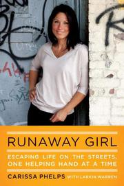 RUNAWAY GIRL by Carissa Phelps