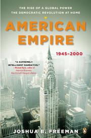 AMERICAN EMPIRE by Joshua B. Freeman