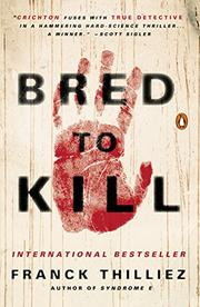BRED TO KILL by Frank Thilliez