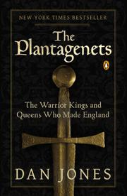 THE PLANTAGENETS by Dan Jones