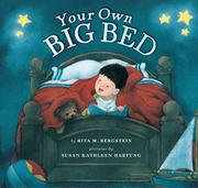 YOUR OWN BIG BED by Rita M. Bergstein