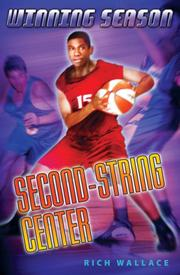 SECOND-STRING CENTER by Rich Wallace