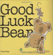 GOOD LUCK BEAR by Greg Foley