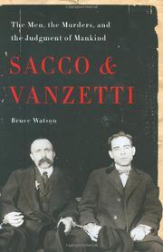 SACCO & VANZETTI by Bruce Watson