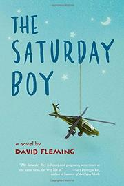 THE SATURDAY BOY by David Fleming