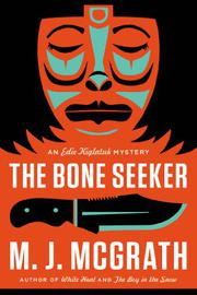THE BONE SEEKER by M.J. McGrath
