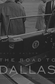 THE ROAD TO DALLAS by David Kaiser