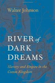 RIVER OF DARK DREAMS by Walter Johnson