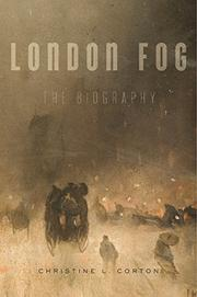 LONDON FOG by Christine L. Corton