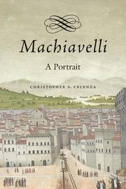 MACHIAVELLI by Christopher S. Celenza