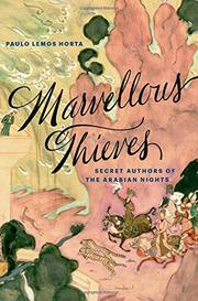 MARVELLOUS THIEVES by Paulo Lemos Horta