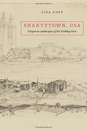 SHANTYTOWN, USA by Lisa Goff