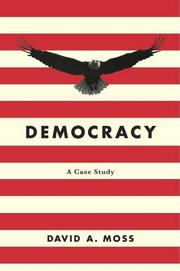 DEMOCRACY by David A. Moss
