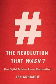 THE REVOLUTION THAT WASN'T by Jen Schradie