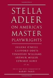 STELLA ADLER ON AMERICA'S MASTER PLAYWRIGHTS by Stella Adler