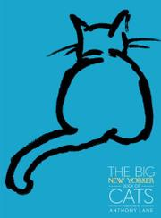 THE BIG <i>NEW YORKER</i> BOOK OF CATS by The New Yorker
