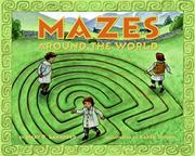 MAZES AROUND THE WORLD by Mary D. Lankford