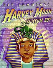 HARVEY MOON, MUSEUM BOY by Pat Cummings