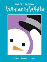 WINTER IN WHITE by Robert Sabuda