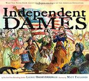 INDEPENDENT DAMES by Laurie Halse Anderson