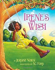 IRENE'S WISH by Jerdine Nolen