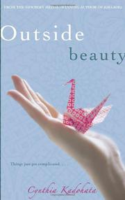 OUTSIDE BEAUTY by Cynthia Kadohata