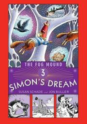 SIMON'S DREAM by Susan Schade