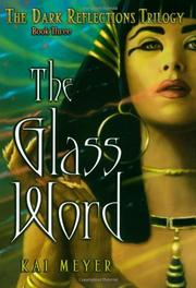 THE GLASS WORD by Kai Meyer