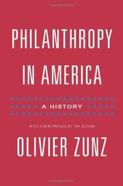 PHILANTHROPY IN AMERICA by Olivier Zunz