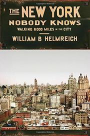 THE NEW YORK NOBODY KNOWS by William B. Helmreich