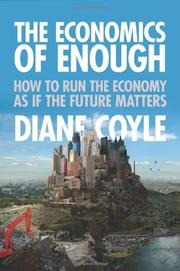 THE ECONOMICS OF ENOUGH by Diane Coyle