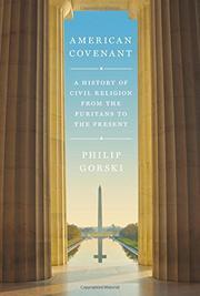 AMERICAN COVENANT by Philip Gorski